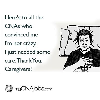 thank you caregivers for doing you job mycnajobs blog