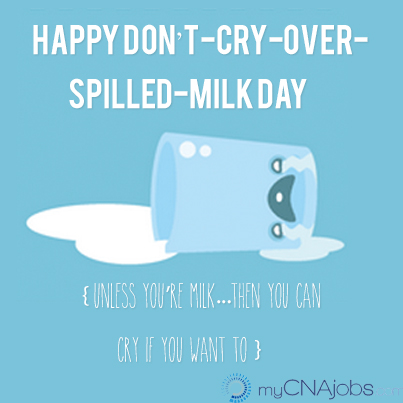 Writing prompt: Don't Cry Over Spilled Milk Day